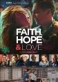 Cover for Faith, hope & love