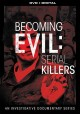 Cover for Becoming Evil -Serial Killers