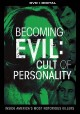 Cover for Becoming Evil: Cult of Personality