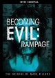 Cover for Becoming Evil: Rampage