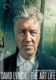 Cover for David Lynch: The Art Life