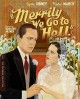 Cover for Merrily we go to Hell