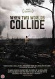 Cover for When Two Worlds Collide