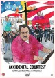 Cover for Accidental Courtesy: Daryl Davis, Race & America