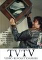 Cover for TVTV: video revolutionaries
