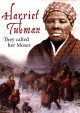 Cover for Harriet Tubman: they called her Moses /