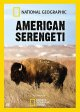 Cover for American Serengeti: as seen on National Geographic Channel