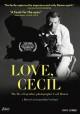 Cover for Love, Cecil: the life of legendary photographer Cecil Beaton