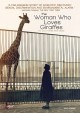 Cover for The woman who loves giraffes