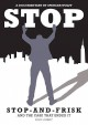 Cover for Stop: stop-and-frisk and the case that ended it