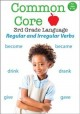 Cover for Common core 3rd grade language. Regular and irregular verbs.