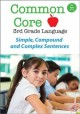 Cover for Common core 3rd grade language. Simple, compound and complex sentences.
