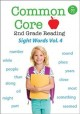 Cover for Common Core 2nd Grade Reading - Sight Words - Volume 4