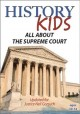 Cover for History Kids - All About the Supreme Court - Updated for Justice Neil Gorsu...