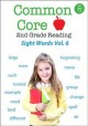 Cover for Common core 2nd grade reading. Sight words. Volume 6.