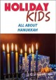 Cover for Holiday kids. All about Hanukkah.