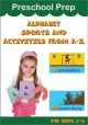 Cover for Preschool Prep - Alphabet Sports and Activities From a - Z