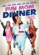 Cover for Fun Mom Dinner