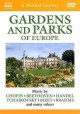 Cover for Gardens and parks of Europe: a musical journey.