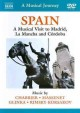 Cover for Spain: a musical visit to Madrid, La Mancha and Córdoba.