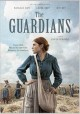 Cover for The Guardians= Les gardiennes