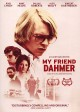 Cover for My Friend Dahmer