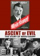 Cover for Ascent of evil: the story of Mein Kampf