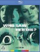 Cover for Who saw her die?