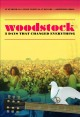 Cover for Woodstock: 3 days that changed everything