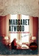 Cover for Margaret Atwood: a word after a word after a word is power