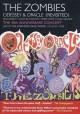 Cover for The Zombies Odessey & Oracle revisited: the 40th anniversary concert: live ...