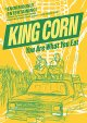 Cover for King corn: you are what you eat