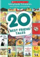 Cover for 20 Best Friend Tales