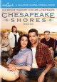 Cover for Chesapeake Shores. Season one.