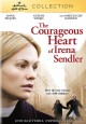 Cover for The courageous heart of Irena Sendler