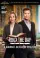 Cover for Roux the Day: A Gourmet Detective Mystery