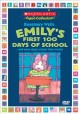 Cover for Emily's first 100 days of school: --and more great school time stories