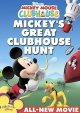 Cover for Mickey's great clubhouse hunt