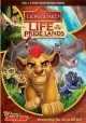 Cover for The lion guard. Life in the pridelands.