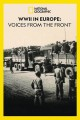 Cover for Wwii in Europe: Voices From the Front