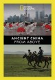 Cover for Ancient China From Above