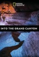 Cover for Into the Grand Canyon