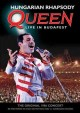 Cover for Hungarian rhapsody: Queen live in Budapest