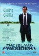 Cover for The Island President