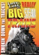 Cover for Lots & Lots of Really Big Steam Trains: Smoking Down the Tracks