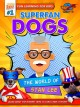Cover for Superfan dogs: the world of Stan Lee