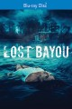 Cover for Lost bayou