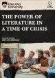 Cover for The power of literature in a time of crisis.
