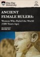 Cover for Ancient female rulers: the women who ruled the world (3500 years ago).