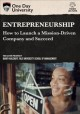 Cover for Entrepreneurship: how to launch a mission - driven company and succeed.